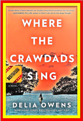 ⚡ PDF EB00K best selling 🔥 Where the Crawdads Sing 🔥By Delia Owens 2018⚡