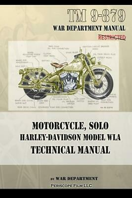 Motorcycle, Solo Harley-Davidson Model WLA Technical Manual~1943 reprint~NEW!