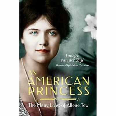 An American Princess_ The Many Lives of Allene Tew (pdf eb00k best seller)