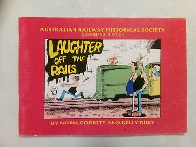 Laughter off the Rails. ARHS Queensland. Norm Corbett & Kelly Riley
