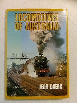 MUST SELL BY 31/7. Locomotives of Australia - Leon Oberg.