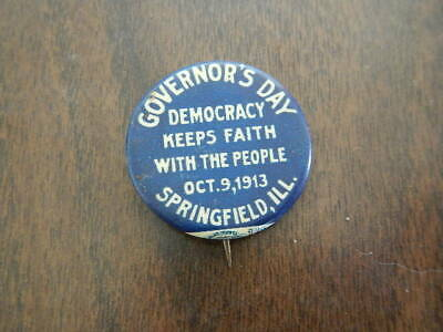 Antique Pin Button Governor's Day Democracy Oct 9 1913 Springfield IL