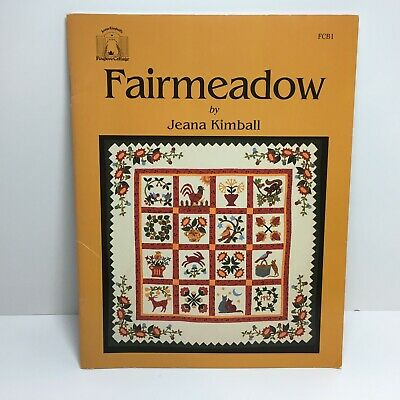 Quilt Pattern Book FAIRMEADOW by Jeana Kimball 1992 Applique