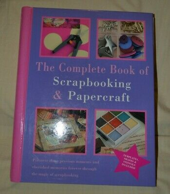 The Complete Book of Scrapbooking & Papercraft