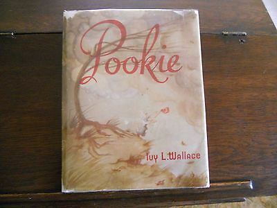 POOKIE by Ivy L. Wallace, 6th printing 1951 with Dust Jacket