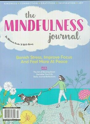 The Mindfulness Journal The Ultimate Guide To Well Being Magazine 2019
