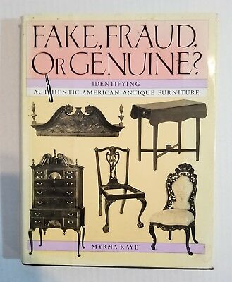 Used FAKE, FRAUD, OR GENUINE. Identifying Authentic American Antique Furniture.