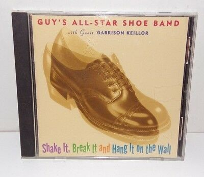 Shake It, Break It and Hang It on the Wall by Guy's All Star Shoe Band Staff CD