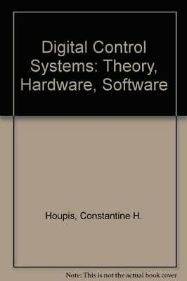Digital Control Systems: Theory, Hardware, Software By Constantine H. Houpis, G