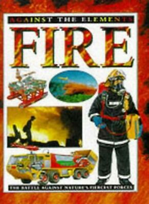 Fire (Against the Elements) By Nigel Ritchie. 9780749638870