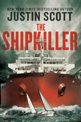 The Shipkiller By Justin Scott