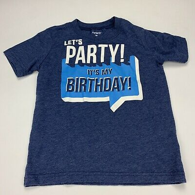 Carter's It's My Birthday T Shirt Toddler Boy Size 5T Blue Graphic Let's Party