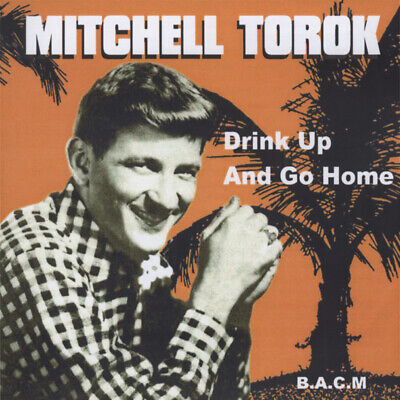 Mitchell Torok - Drink Up And Go Home - Classic Country Artists
