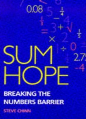Sum Hope: How to Break the Numbers Barrier By Stephen J. Chinn