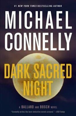 Dark Sacred Night by Michael Connelly 9780316484800 | Brand New