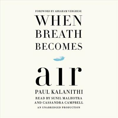 When Breath Becomes Air by Paul Kalanithi (2016, CD, Unabridged)