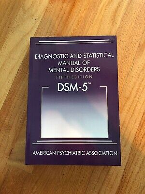 Diagnostic and Statistical Manual of Mental Disorders DSM-5 - 5th Edition...