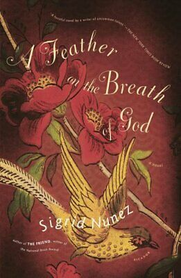 A Feather on the Breath of God by Sigrid Nunez 9780312422738 | Brand New