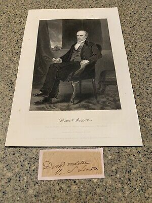 Daniel Webster Autograph Signature And Steel Engraving