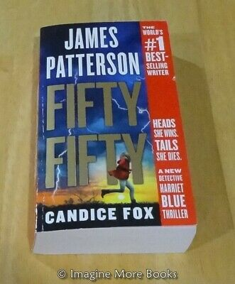 Fifty Fifty by James Patterson ~ Harriet Blue: Book 2 ~ Paperback