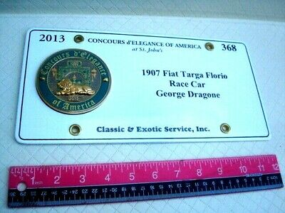 Concours d'Elegance of America Medallion plate 1907 Fiat Targa Florio Dragone