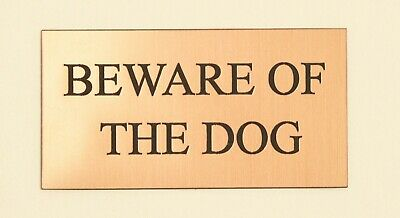"""Beware Of The Dog"" Brass Effect Personalised Engraved Sign  Colour Options"
