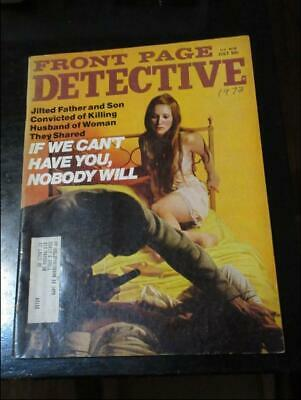 FRONT PAGE DETECTIVE July 1973-Case Of The Chloroform Killer/Gator Baited