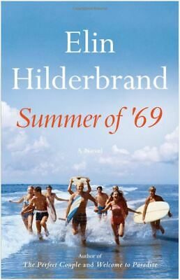 Summer of '69 by Elin Hilderbrand (Brand New) *HARDCOVER* FREE SHIPPING