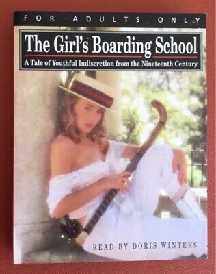 Adult Audio Books...The Girl's Boarding School..tales Of Youthful Indiscretions.