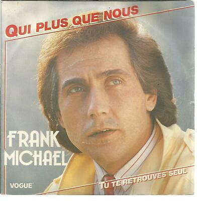 45Trs Vinyl 7''/ French Sp Frank Michael / Qui Plus Que Nous