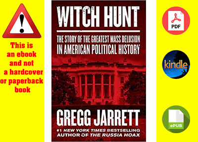 Witch Hunt:The Story of the Greatest.. by Gregg Jarrett (Digital 💻, 8 oct 2019)