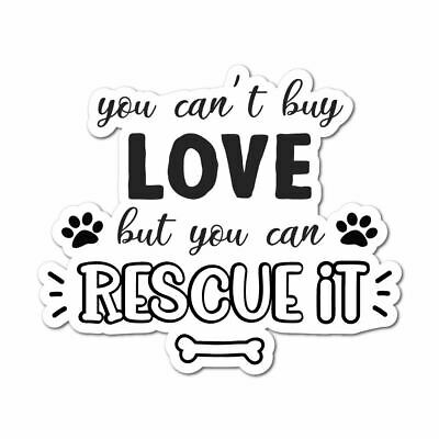 Rescue Dogs Sticker Decal Love Paw Woof Animals Pet Dogs Cats