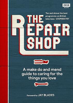 The Repair Shop: A Make Do and Mend Handb by Karen Farrington New Hardcover Book