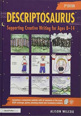Descriptosaurus: Supporting Creative Writing by Alison Wilcox New Hardcover Book
