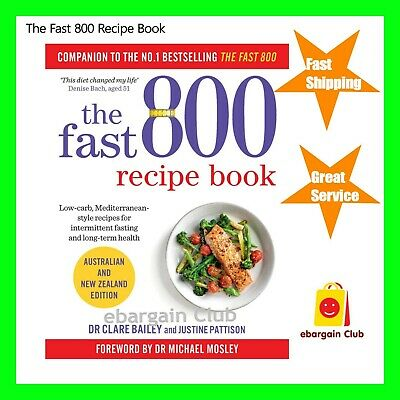 The Fast 800 Recipe Book Michael Mosley Paperback Australian New Zealand Edition