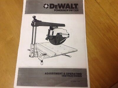 DeWALT Radial Arm Saw DW1201 Manual/booklets,2 Manuals ,Operating And Spares