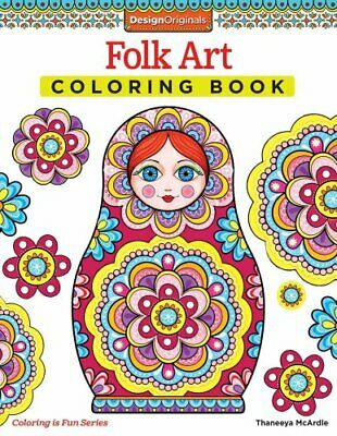 Folk Art Coloring Book by Thaneeya McArdle (2014, Paperback)