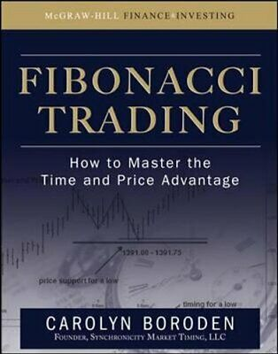 Fibonacci Trading: How to Master the Time and Price Advantage 9780071498159