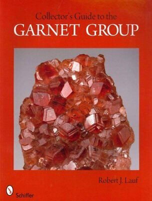 Collectors Guide to the Garnet Group by Robert J. Lauf (2012, Paperback)