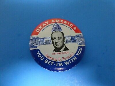 Franklin D Roosevelt OKAY AMERICA CAMPAIGN BUTTON PIN REPRODUCTION 1984, 1933