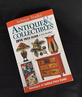 Antiques and Collectibles Price Guide 2014