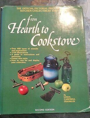 Used FROM HEARTH TO COOKSTOVE Second Edition Book by Linda Campbell Franklin.