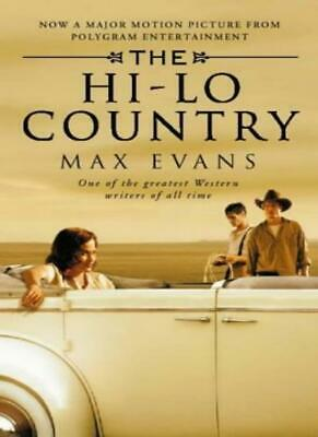 The Hi Lo Country By Max Evans