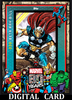 Topps Marvel Collect Card Trader 80 Years Celebration Card Wave 4 Beta Ray Bill