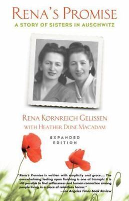 Rena's Promise : A Story of Sisters in Auschwitz by Heather Dune Macadam and...