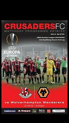 Crusaders vs Wolverhampton Wanderers (Wolves) Official Europa League Programme