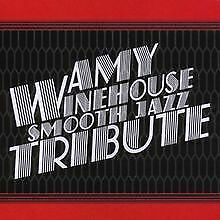 Smooth Jazz Tribute to Amy Winehouse von Amytribute Winehouse | CD | état neuf