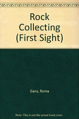 Rock Collecting (First Sight) By Roma Gans, H. Keller