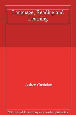 Language, Reading and Learning By Asher Cashdan