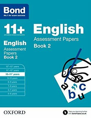 Bond 11+: English Assessment Papers: 10-11+ years Book 2 By Sarah Lindsay,Bond